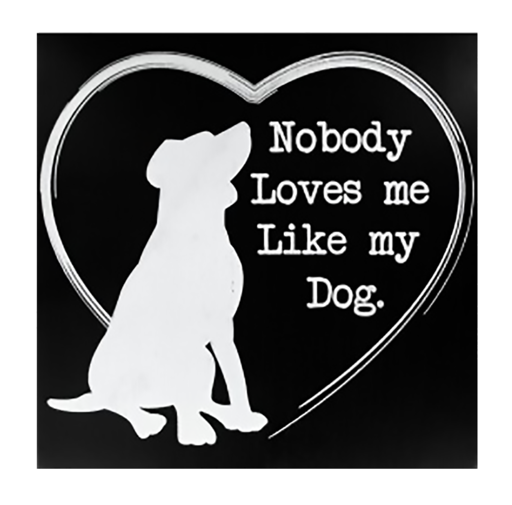 "Shop72 - Black and White Wooden Dog Sign ""Nobody Loves me Like My Dog"" Pet Signs for Pet Lovers Distressed Vintage Dog Sign"