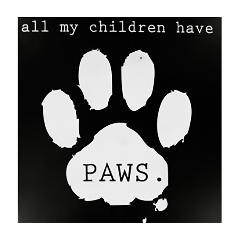 Shop72 - Black and White Wooden Dog Sign All My Children Have Paws Pet Signs for Pet Lovers Distressed Vintage Dog Sign