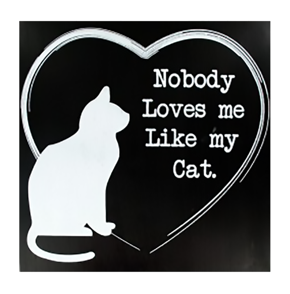 "Shop72 - Black and White Wooden  Cat Sign ""Nobody Loves Me Like My Cat"" Pet Signs for Pet Lovers Distressed Vintage Cat Sign"