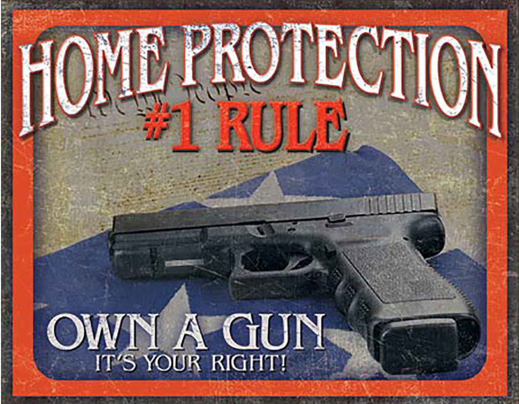Shop72 - American Theme Tin Sign Decorative Sign and Vintage Retro TinSigns - Own A Gun - with Sticky Stripes No Damage to Walls
