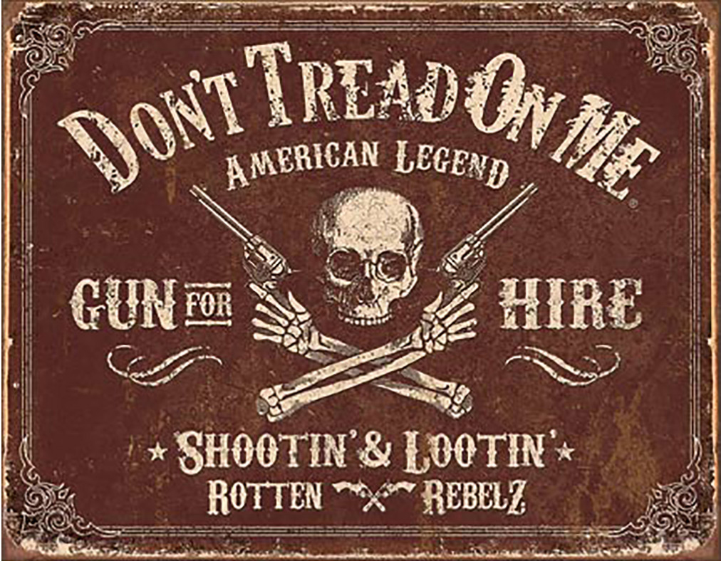 Shop72 - American Theme Tin Sign Decorative Sign and Vintage Retro TinSigns - Don't Tread on Me - Gun for Hire - with Sticky Stripes No Damage to Wa