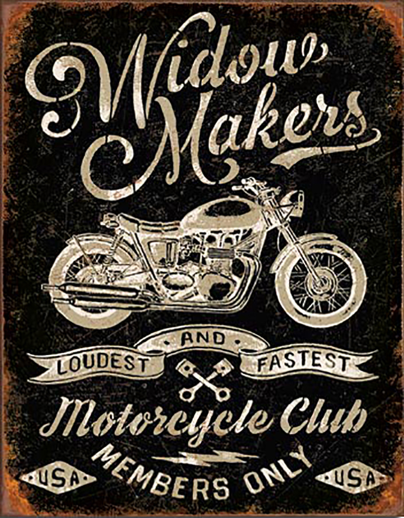 Shop72 - Widow Maker's Motorcycle Club Tin Sign Bikes Tin Sign Retro Vintage Distressed - with Sticky Stripes No Damage to Walls
