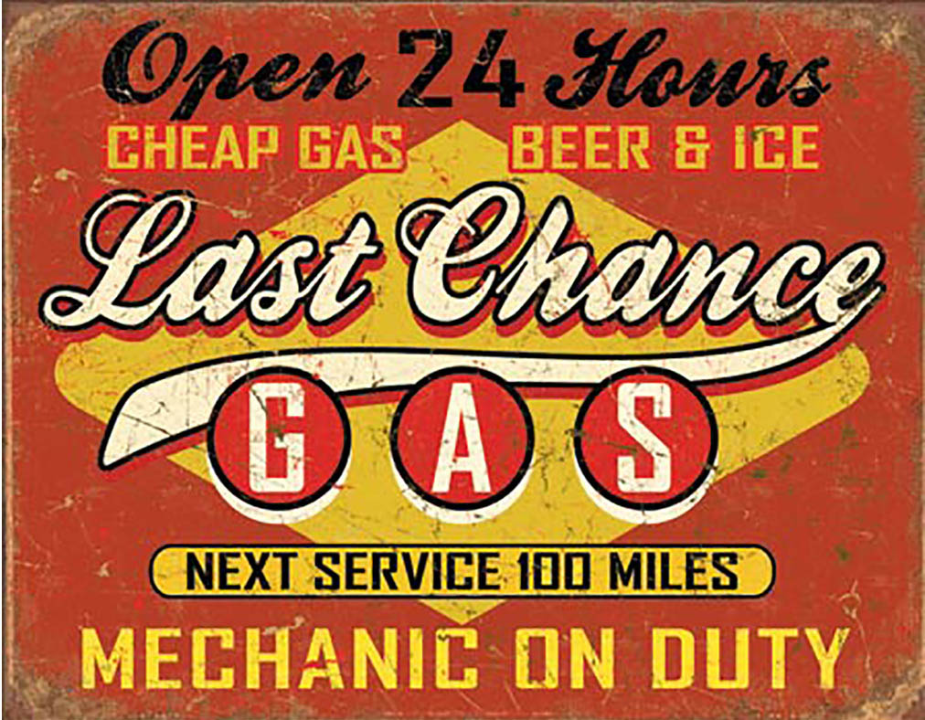 Shop72 - Last Chance Gas Tin Sign Retro Vintage Distrssed - With Sticky Stripes No Damage to Walls