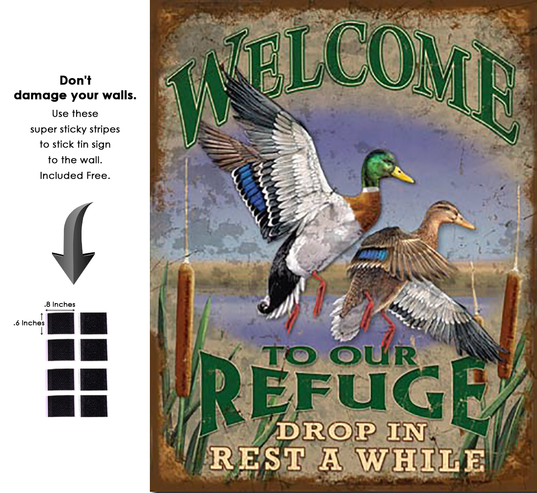 Shop72 - Cabin Wear Welcome to Our Refuge Tin Sign Retro Vintage Distrssed - with Sticky Stripes No Damage to Walls