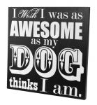 KI-WOODENSIGNS-OF529-AWESOMEDOG